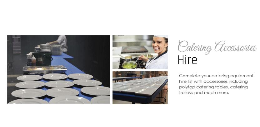 Catering Accessories Hire