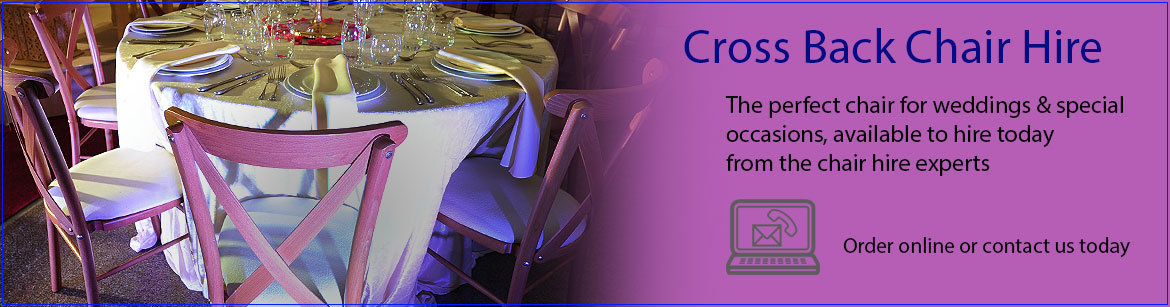 Hire Cross Back Chairs