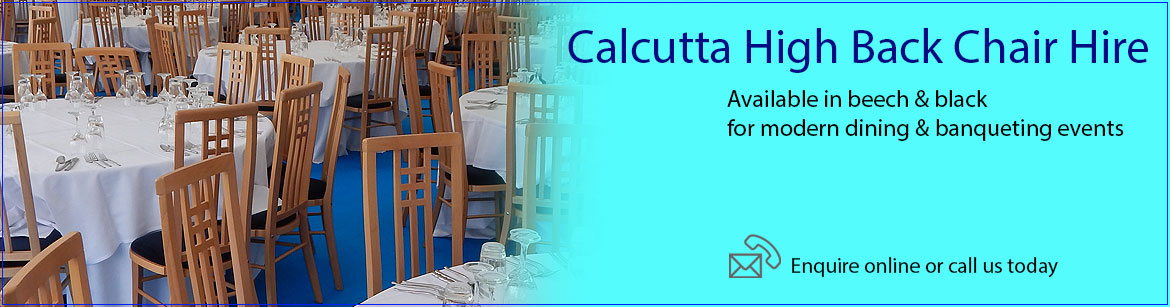 Hire Calcutta High Back Chairs