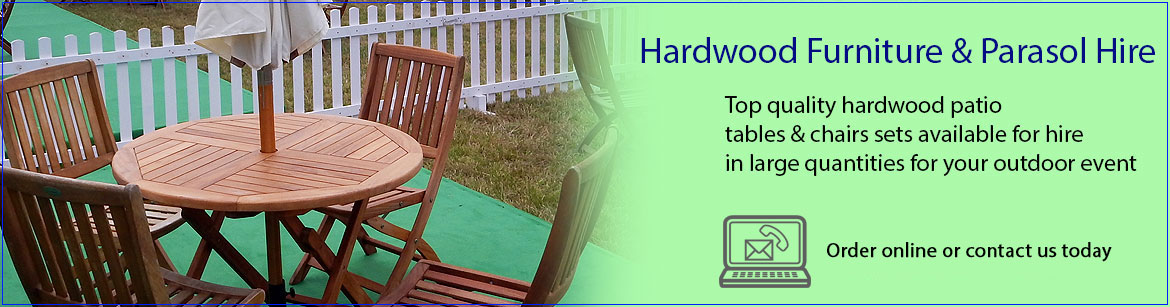 Hire Hardwood Furniture & Parasols