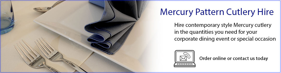 Hire Mercury Style Stainless Steel Cutlery