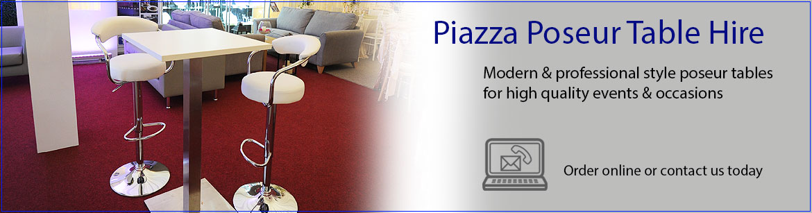 Hire Piazza Poseur Tables