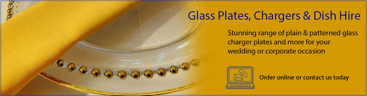 Hire Glass Plates, Chargers & Dishes
