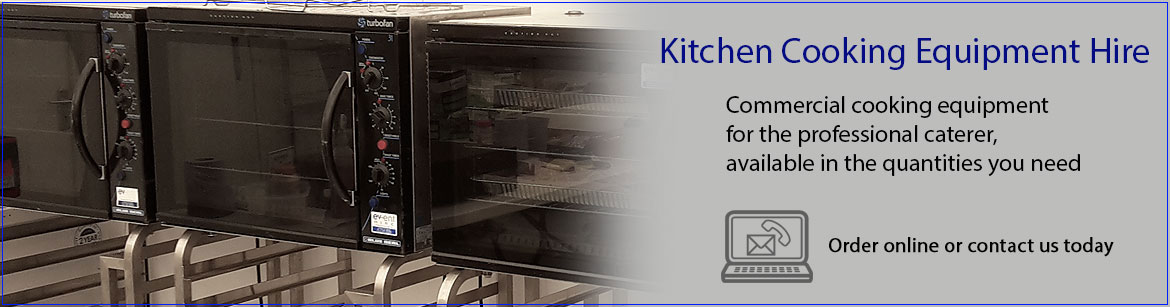 Hire Kitchen Cooking Equipment