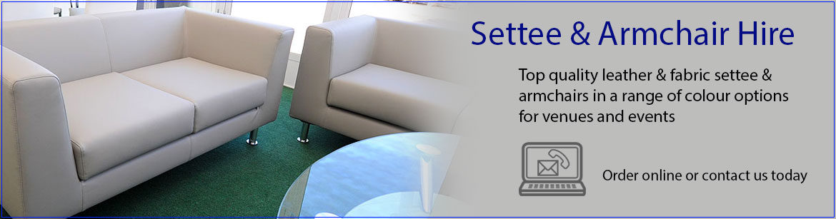 Hire Settees & Armchairs